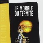 la_morale_du_termite