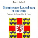 montmorency_luxembourg_et_son_temps