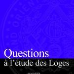 questions_a_l_etude_des_loges_t1