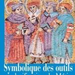 symbolique_des_outils_et_glorification_du_metier